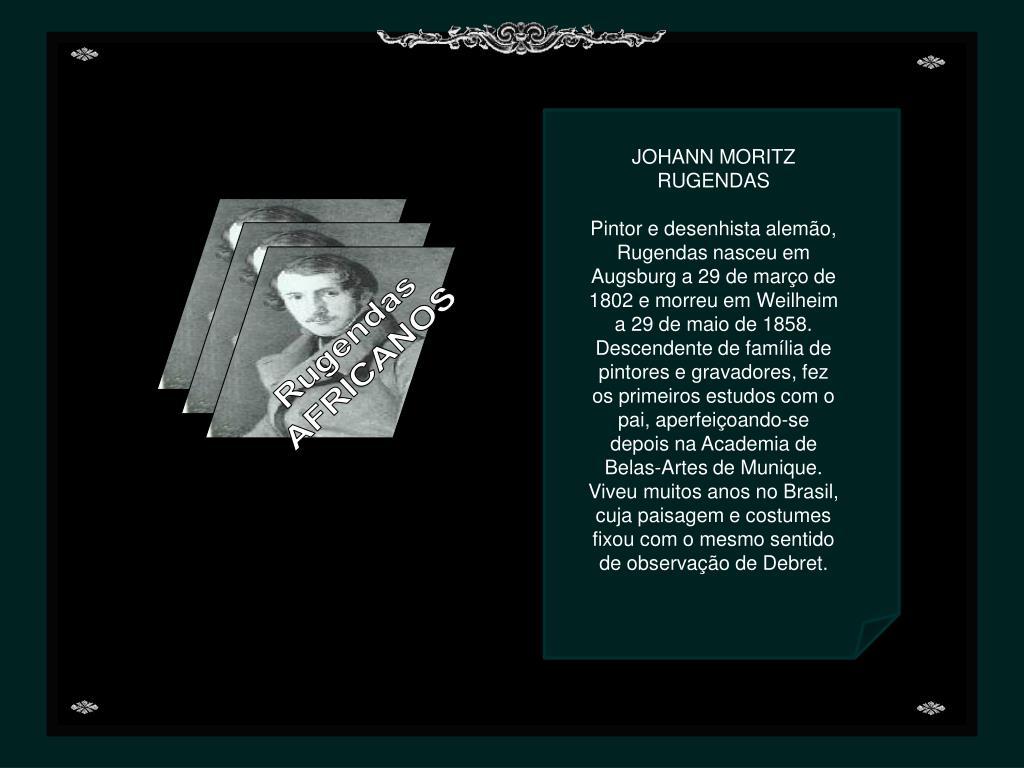 JOHANN MORITZ RUGENDAS
