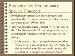 biological vs evolutionary species concepts1