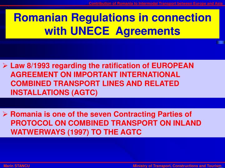 Romanian Regulations in connection with UNECE  Agreements
