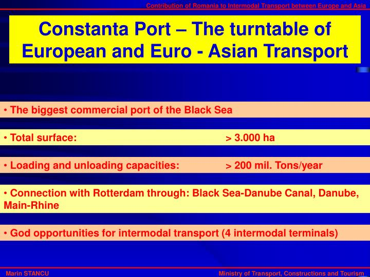 Constanta Port – The turntable of European and Euro - Asian Transport