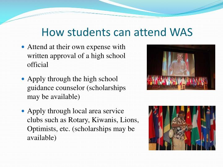 How students can attend WAS