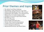 prior themes and topics