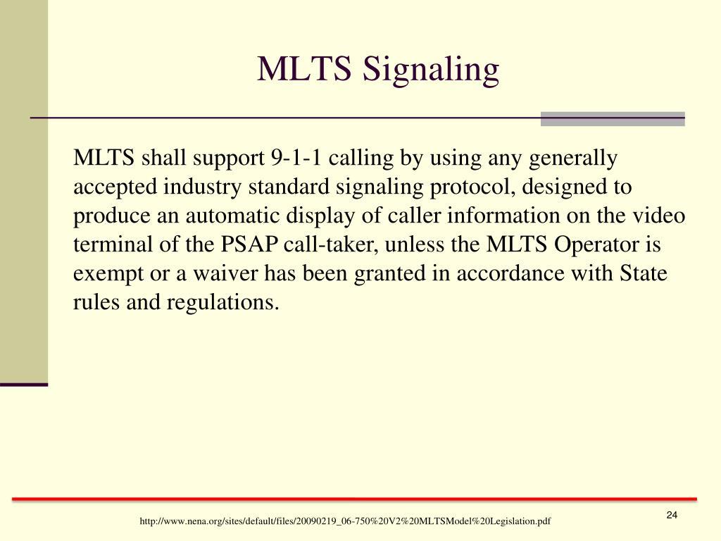 MLTS Signaling