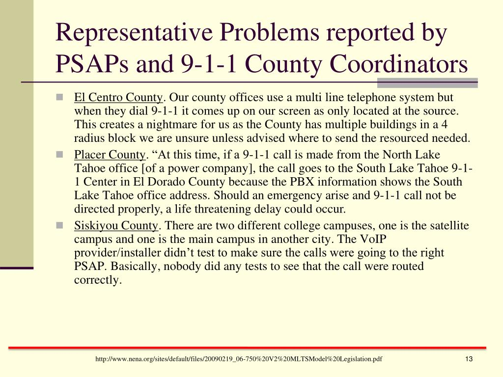 Representative Problems reported by PSAPs and 9-1-1 County Coordinators