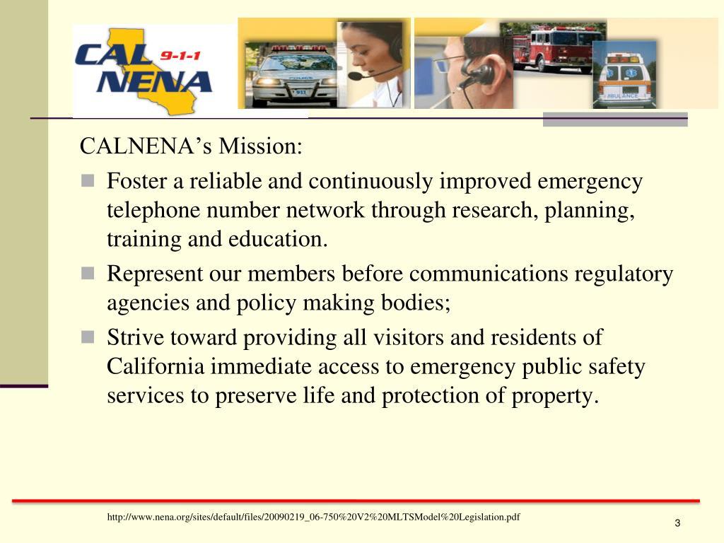 CALNENA's Mission: