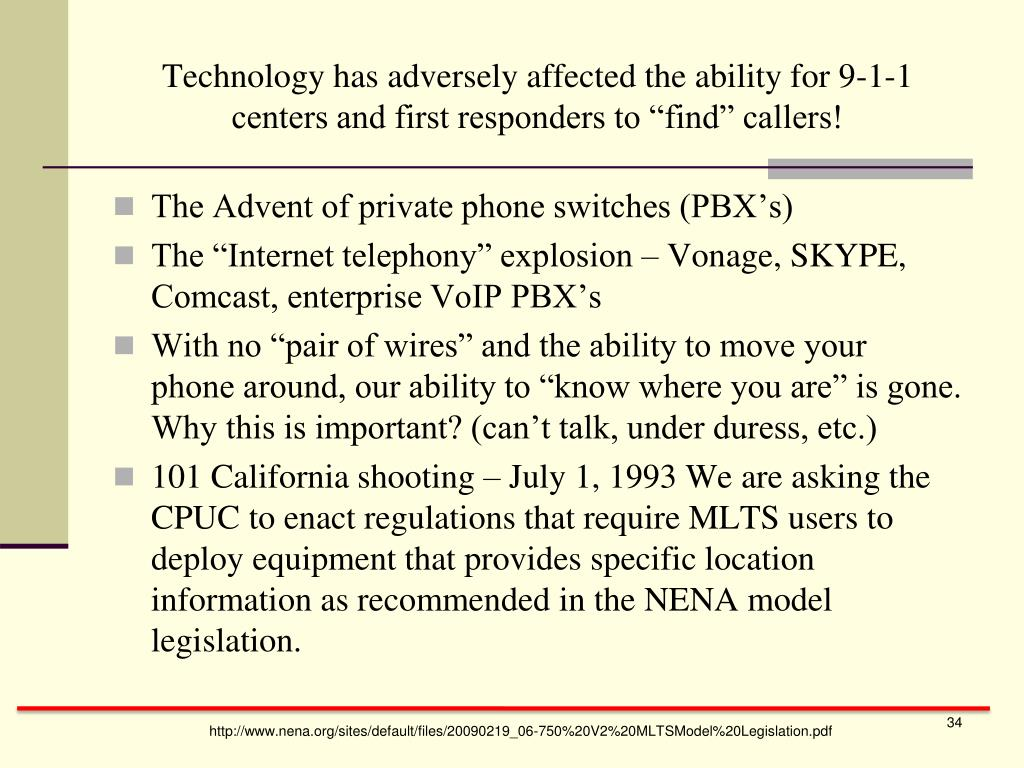 "Technology has adversely affected the ability for 9-1-1 centers and first responders to ""find"" callers!"