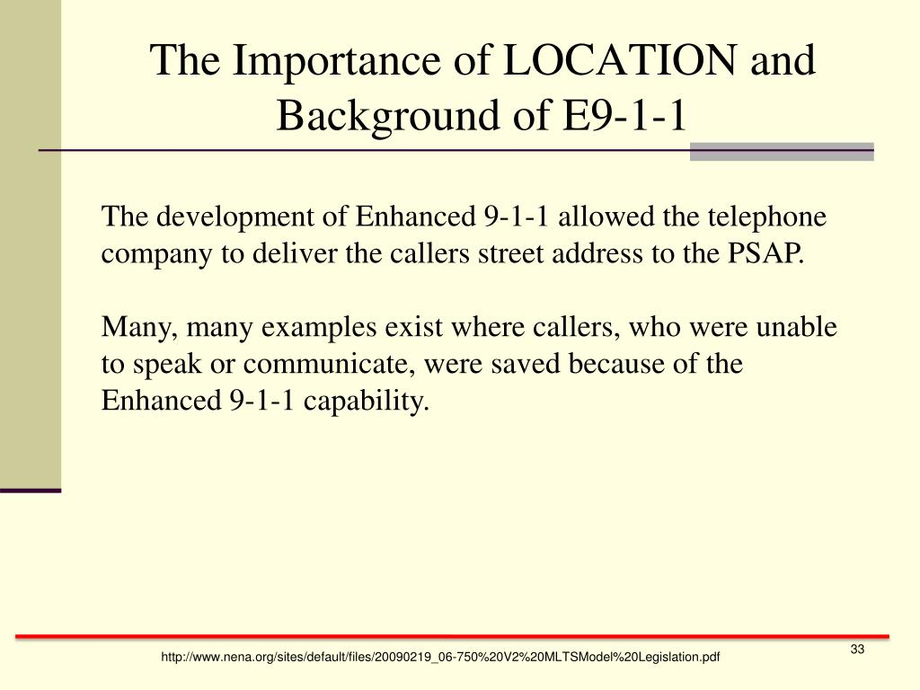 The Importance of LOCATION and Background of E9-1-1