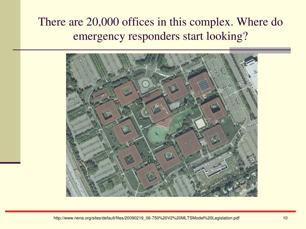 There are 20,000 offices in this complex. Where do emergency responders start looking?