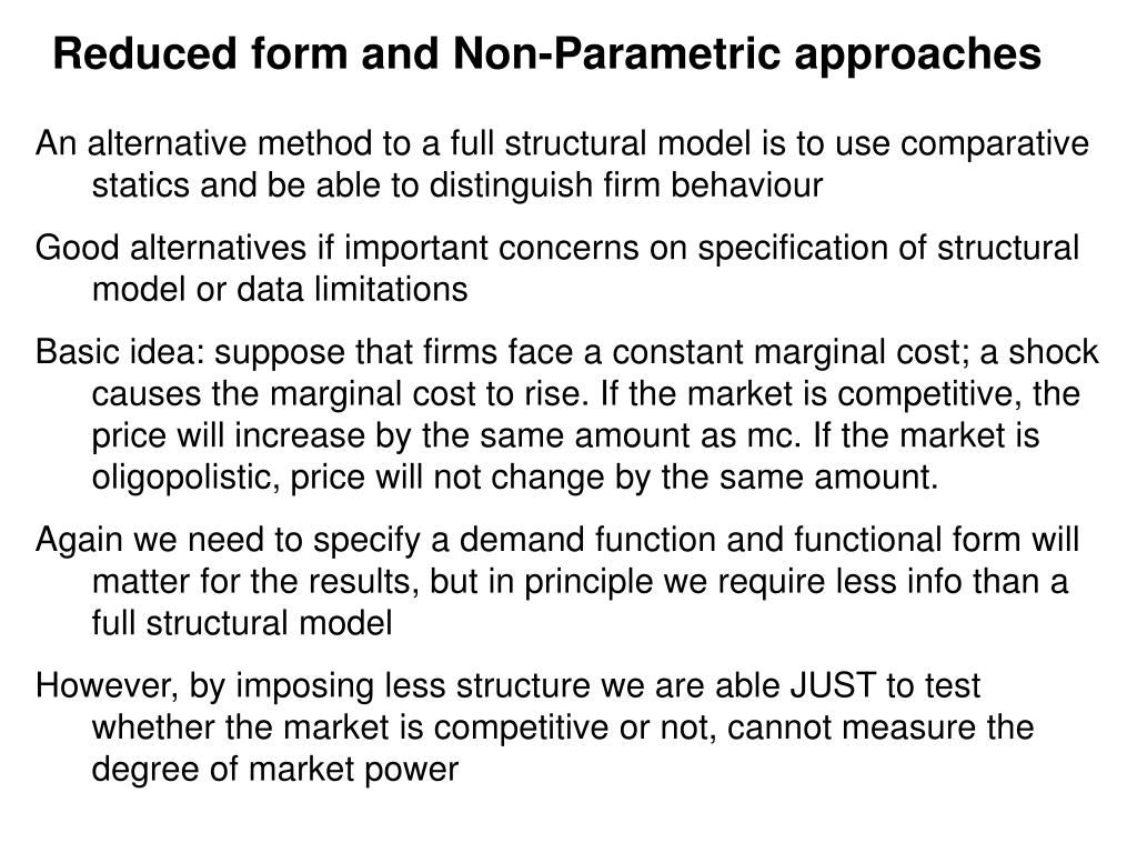 Reduced form and Non-Parametric approaches