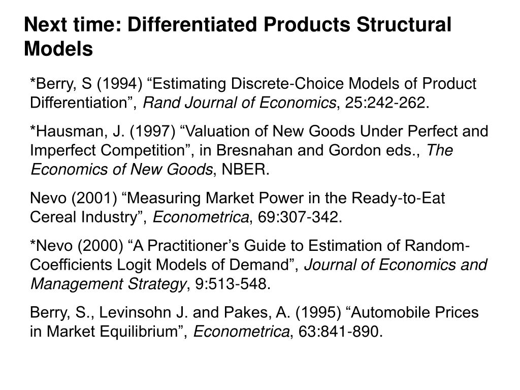 Next time: Differentiated Products Structural Models