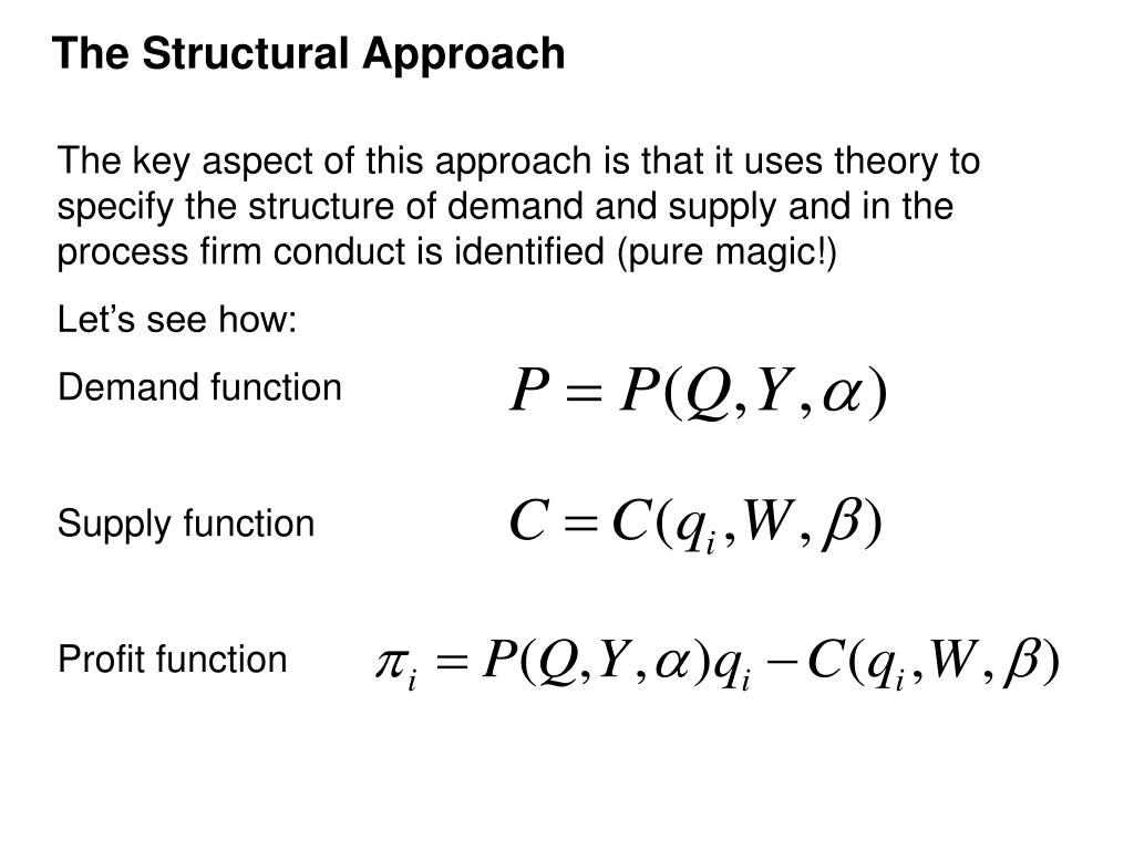 The Structural Approach