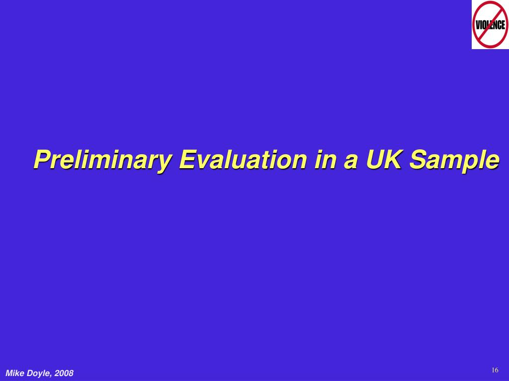 Preliminary Evaluation in a UK Sample