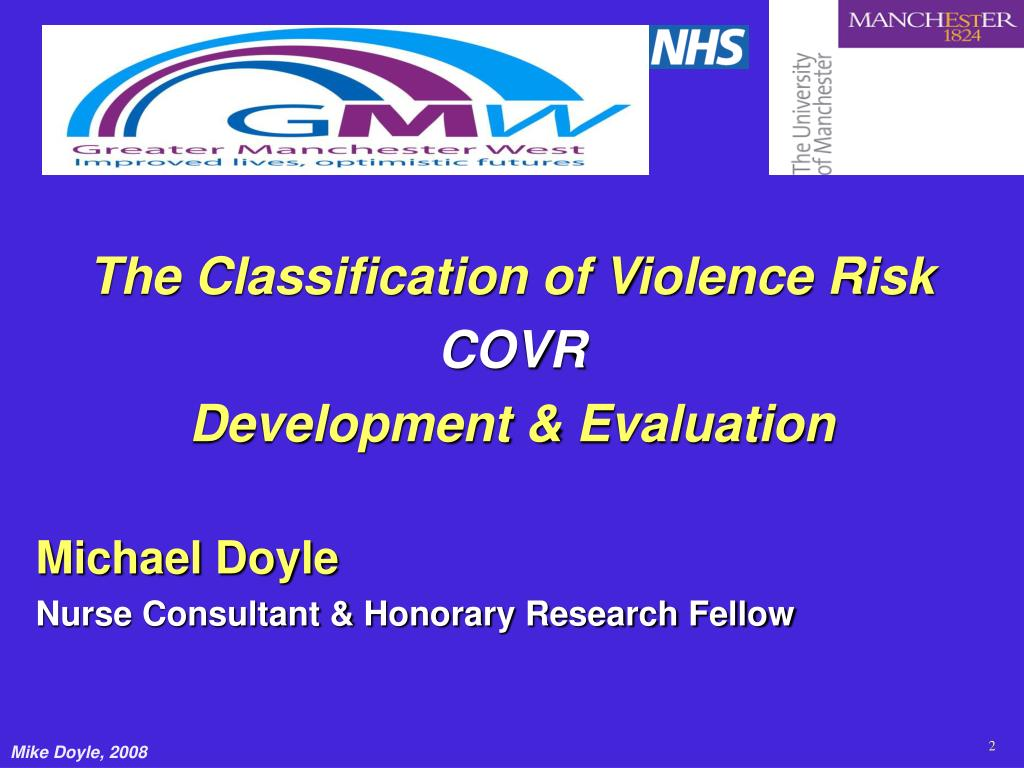 The Classification of Violence Risk