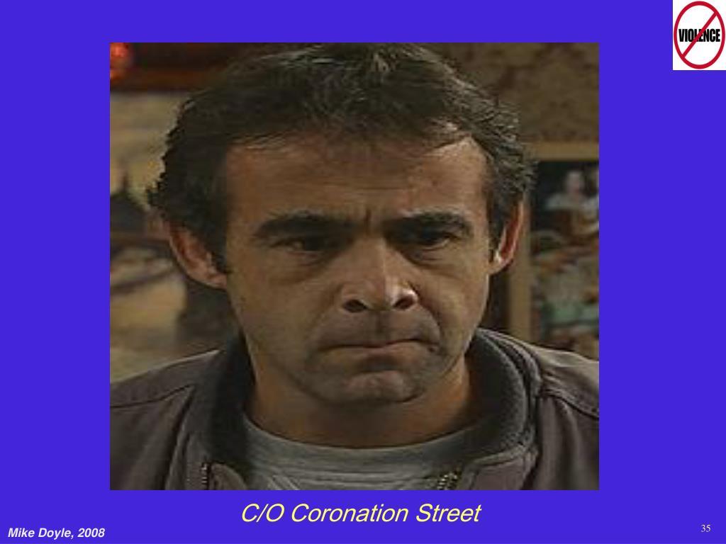 C/O Coronation Street