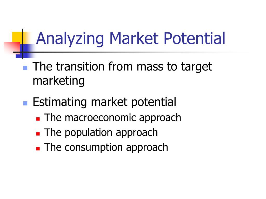 Analyzing Market Potential
