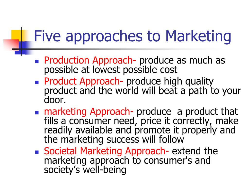Five approaches to Marketing