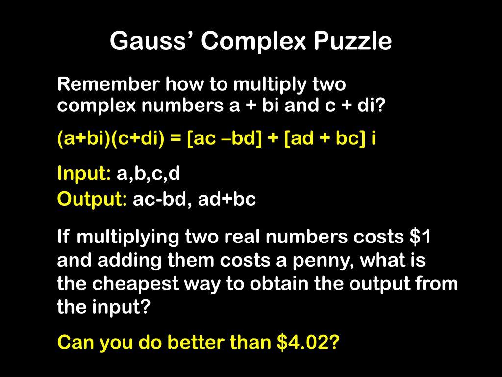 Gauss' Complex Puzzle