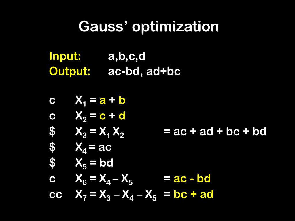 Gauss' optimization