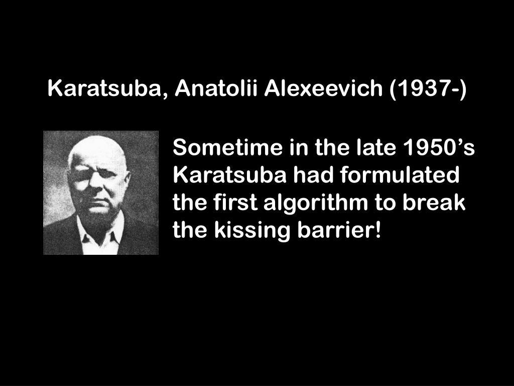 Karatsuba, Anatolii Alexeevich (1937-)