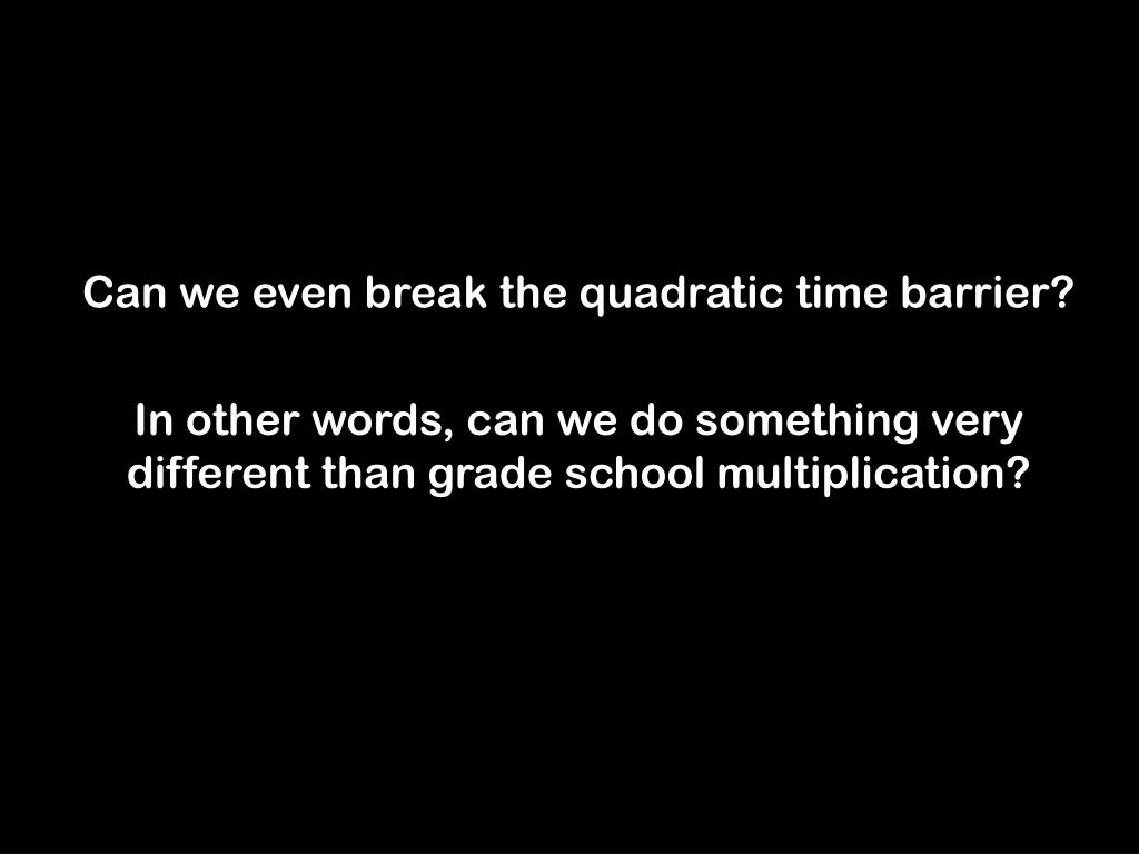 Can we even break the quadratic time barrier?