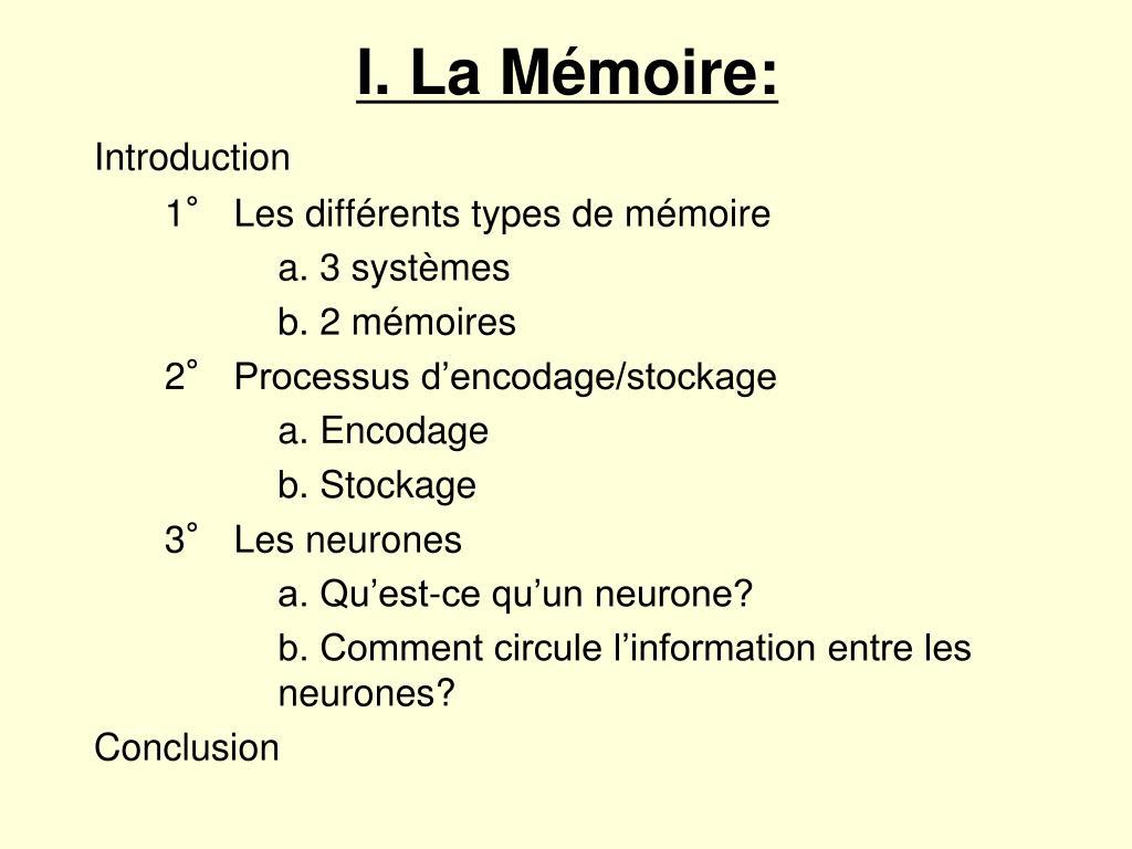 I. La Mémoire: