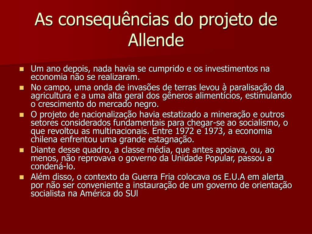As consequências do projeto de Allende