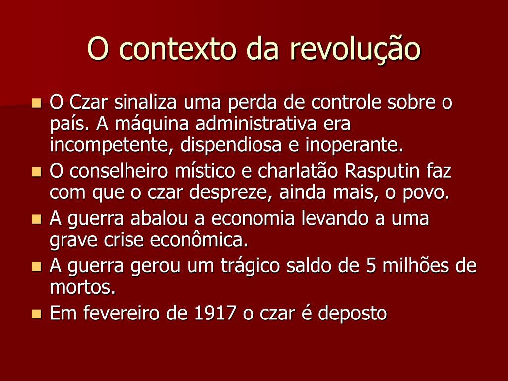 O contexto da revolução