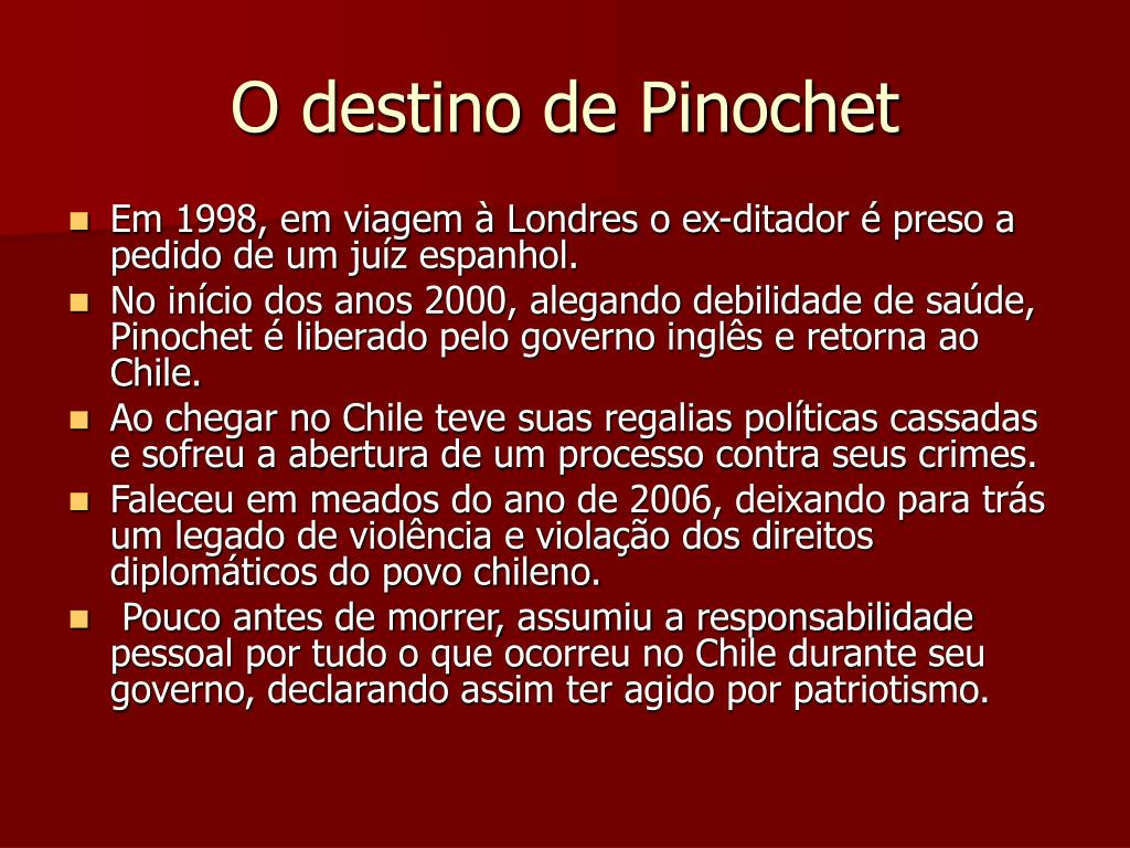O destino de Pinochet