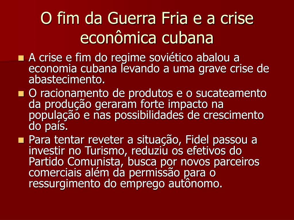 O fim da Guerra Fria e a crise econômica cubana