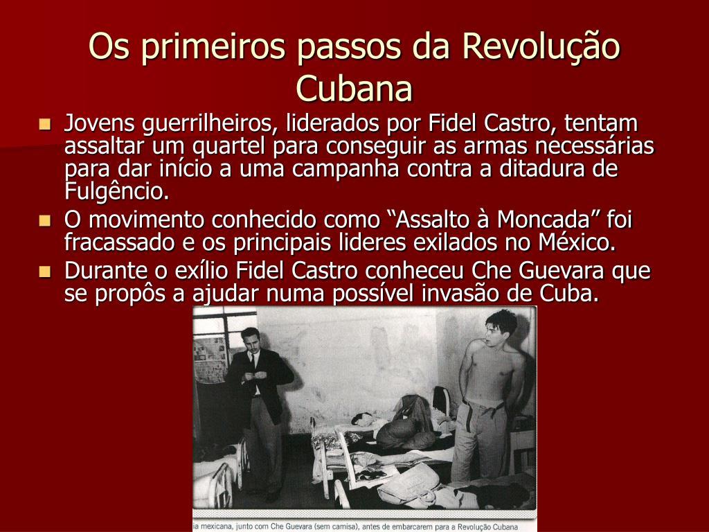Os primeiros passos da Revolução Cubana