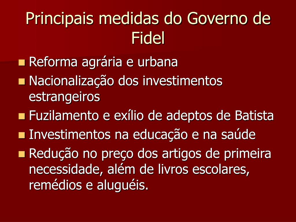 Principais medidas do Governo de Fidel