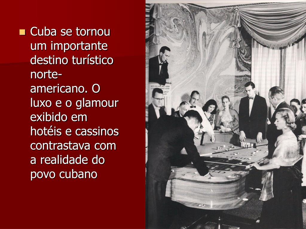 Cuba se tornou um importante destino turístico norte-americano. O luxo e o glamour exibido em hotéis e cassinos contrastava com a realidade do povo cubano