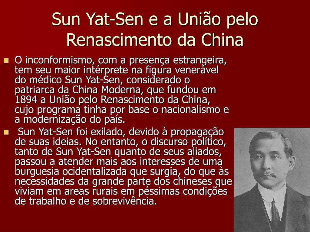 Sun Yat-Sen e a União pelo Renascimento da China