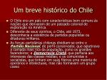 um breve hist rico do chile