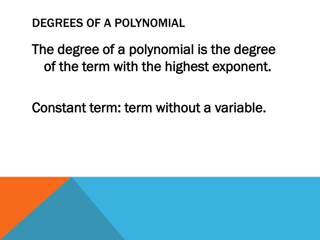 Degrees of a polynomial