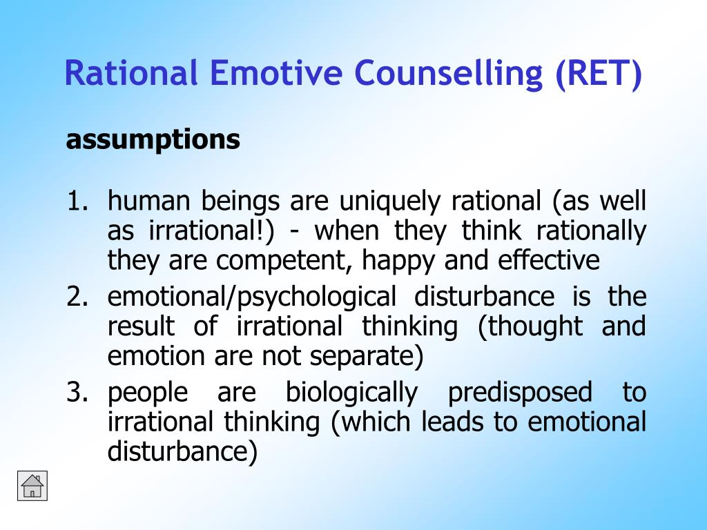 human beings are uniquely rational (as well as irrational!) - when they think rationally they are competent, happy and effective