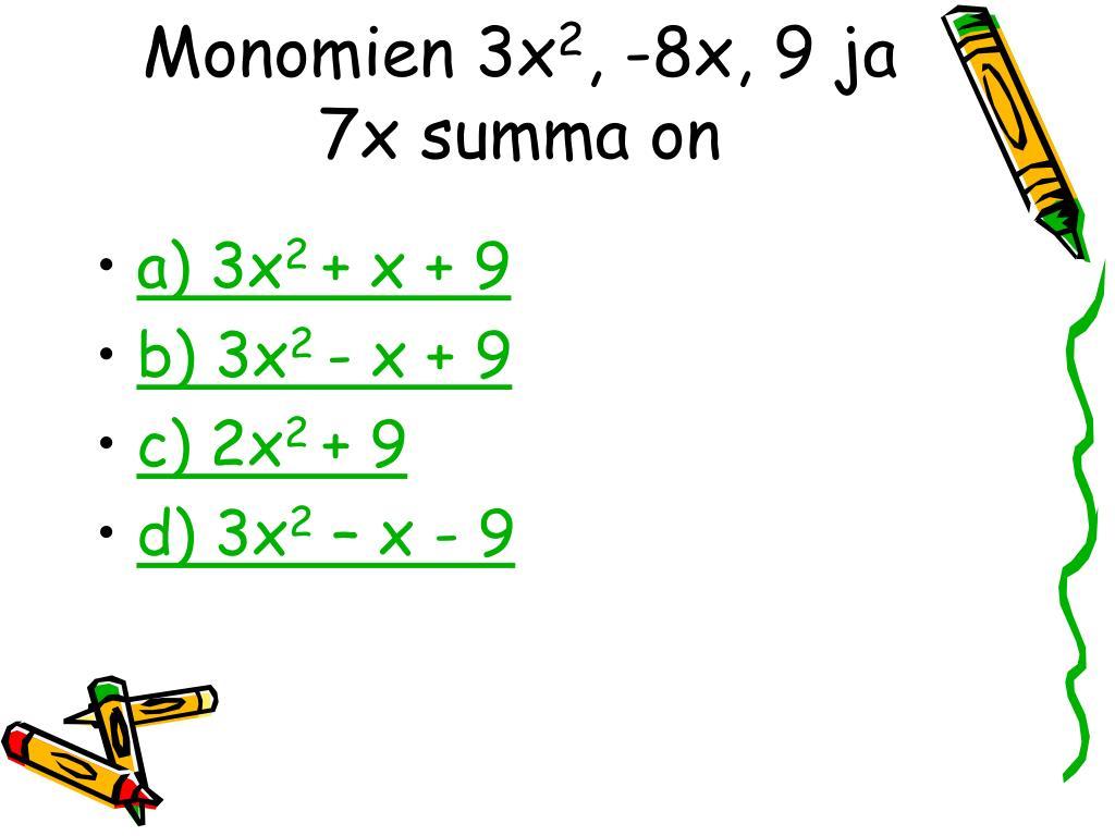 Monomien 3x