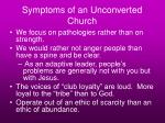 symptoms of an unconverted church45