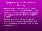 symptoms of an unconverted church47