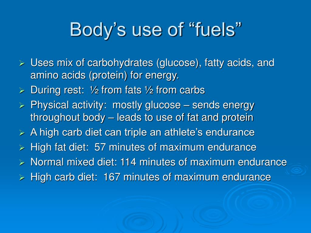 """Body's use of """"fuels"""""""