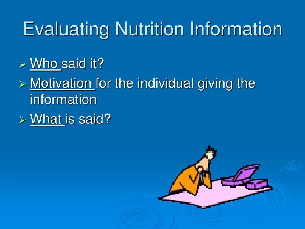 Evaluating Nutrition Information