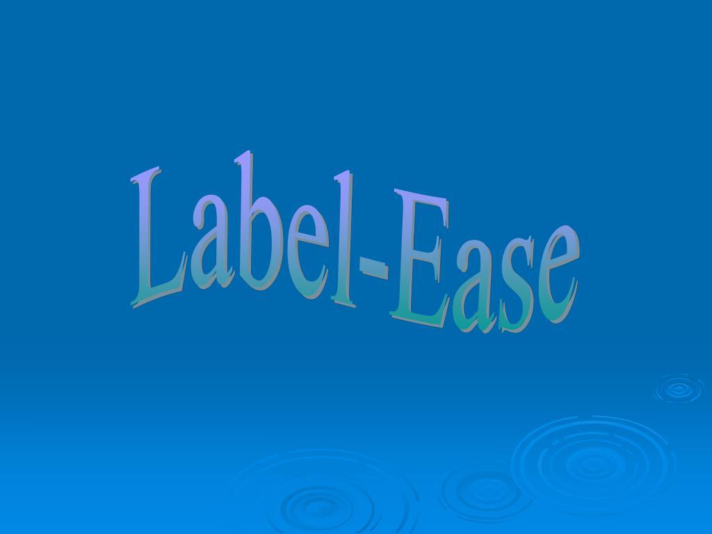 Label-Ease