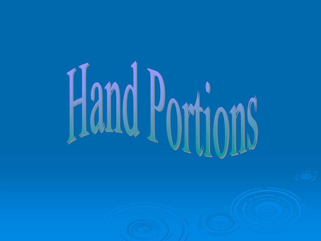 Hand Portions