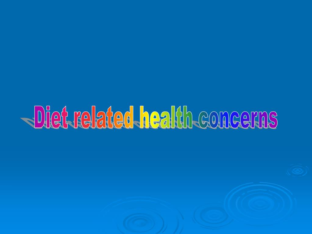 Diet related health concerns
