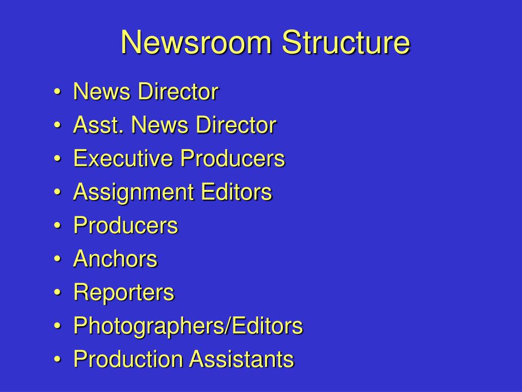Newsroom Structure