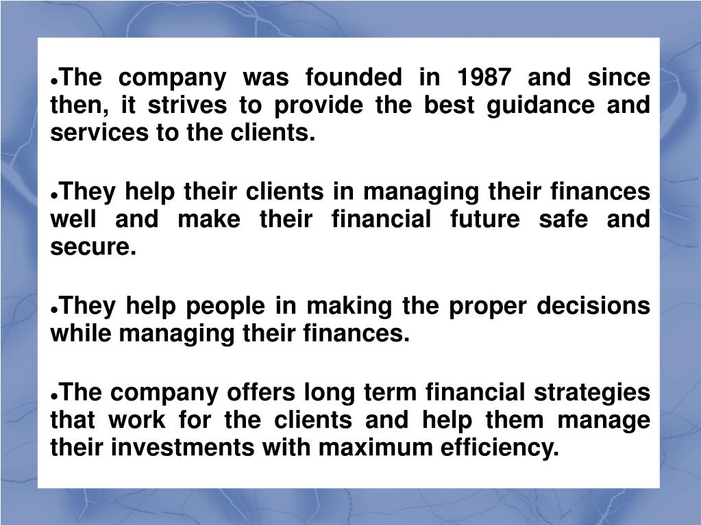 The company was founded in 1987 and since then, it strives to provide the best guidance and services to the clients.