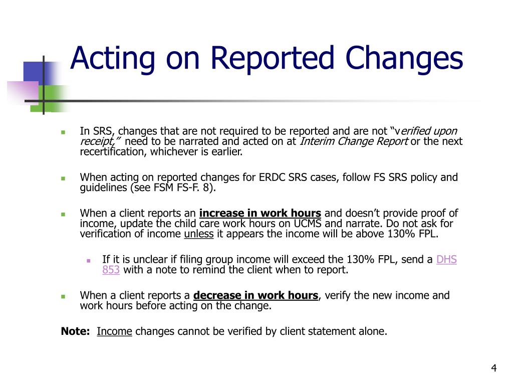 Acting on Reported Changes