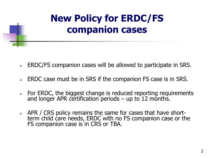 New policy for erdc fs companion cases