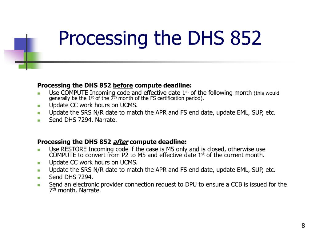 Processing the DHS 852