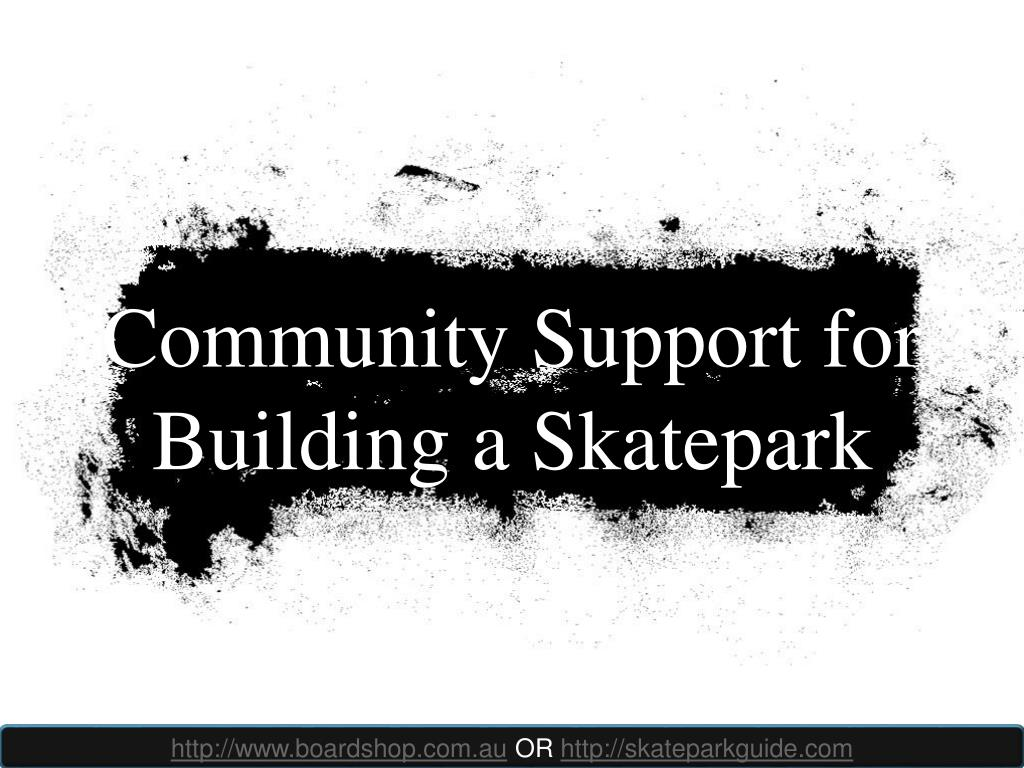 Community Support for Building a